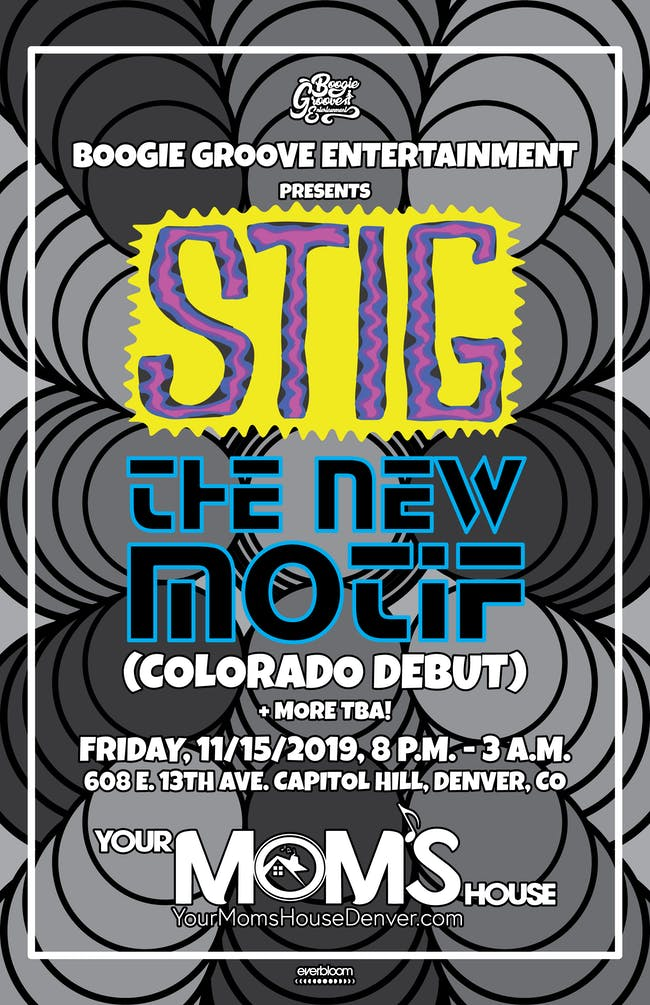 STIG & The New Motif w/ Koion Kitten, SolSatellite, + Specials Guests!