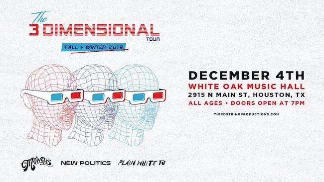 The Mowgli's, New Politics & Plain White T's – The 3 Dimensional Tour