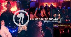 A Club Called Rhonda: San Francisco