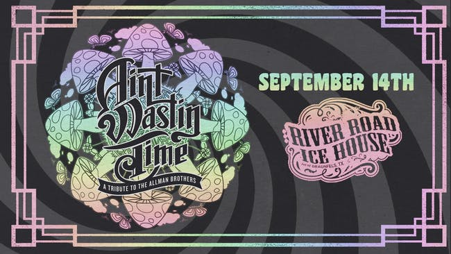 Ain't Wastin Time - A Tribute to The Allman Brothers