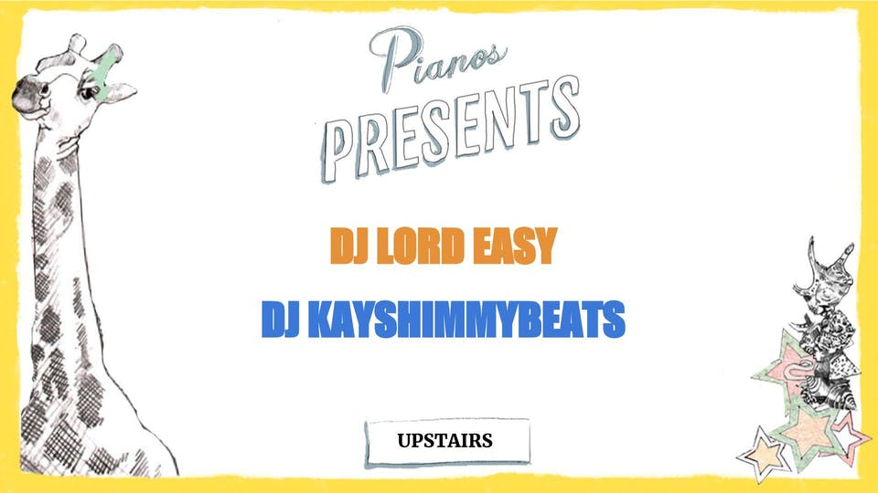 DJ Lord Easy, DJ Kayshimmybeats ($8 after 10pm)