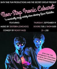 Non-Stop Ironic Cabaret: A Variety Show starring Space Kiddettes