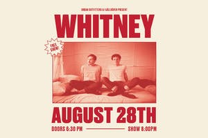 URBAN OUTFITTERS + FJALLRAVEN PRESENT: WHITNEY LIVE IN CONCERT