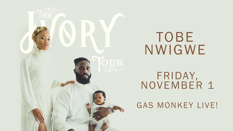 Tobe Nwigwe | The Ivory Tour