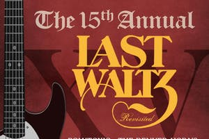 THE LAST WALTZ - REVISITED