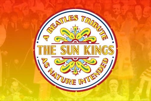 The Sun Kings - A Beatles Tribute as Nature Intended