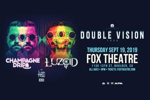 """""""DOUBLE VISION"""" TOUR - CHAMPAGNE DRIP + LUZCID with TVBOO, EXO"""
