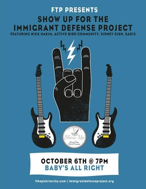 Show Up For the Immigrant Defense Project