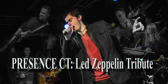 *Presence CT: Led Zeppelin Tribute