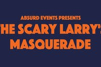 The Scary Larry's Masquerade