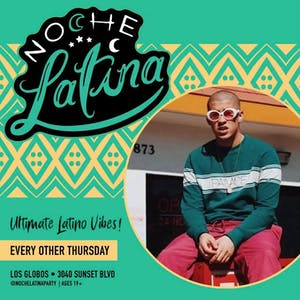 NOCHE LATINA | Thursday August 22nd 2019