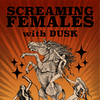 SCREAMING FEMALES • DUSK