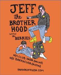 JEFF THE BROTHERHOOD • The Berries at Club Dada