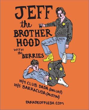 JEFF THE BROTHERHOOD • The Berries • Acid Carousel at Barracuda