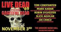 Live Dead '69 ft. Tom Constanten + members of RatDog & Jefferson Starship