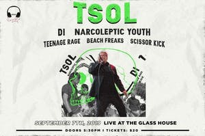 T.S.O.L. w/ DI, Narcoleptic Youth, Teenage Rage, Beach Freaks, Scissor Kick