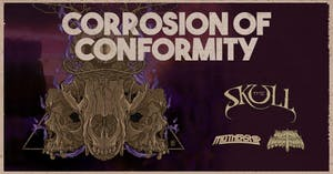 Corrosion of Conformity with Mothership, The Skull, and Witch Mountain