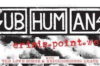 SUBHUMANS with The Love Songs, Neighborhood Brats