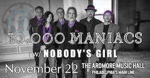 10,000 Maniacs w/ Nobody's Girl
