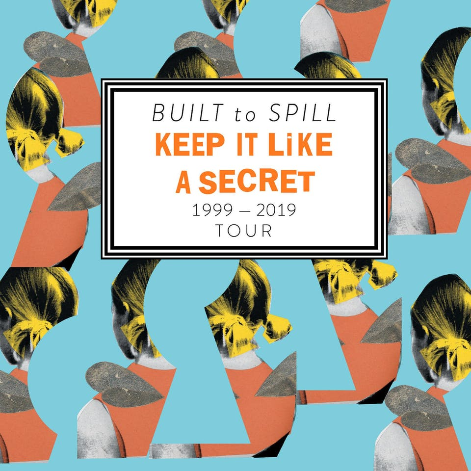 Built to Spill - Keep It Like A Secret Tour