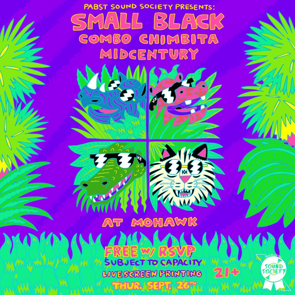 Pabst Sound Society: Small Black @ Mohawk