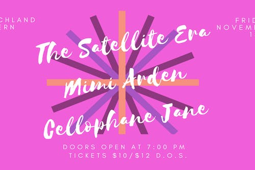 The Satellite Era • Mimi Arden • Cellophane Jane