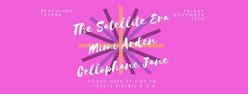 The Satellite Era • Mimi Arden • Cellophane Jane
