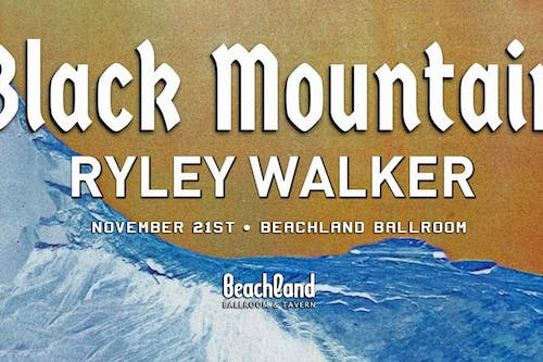 Black Mountain • Ryley Walker