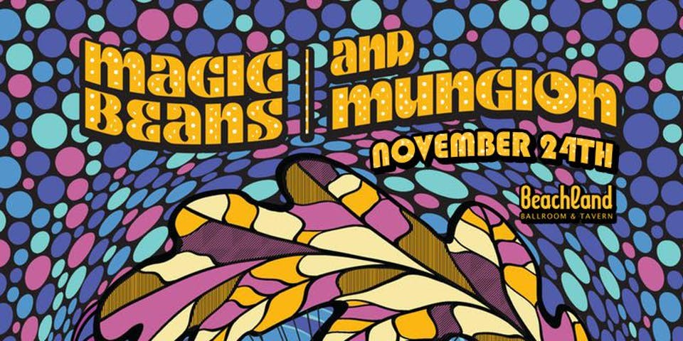 Magic Beans + Mungion