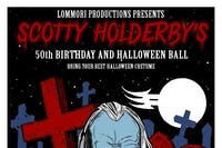 Scotty Holderby's 50th Birthday & Halloween Ball