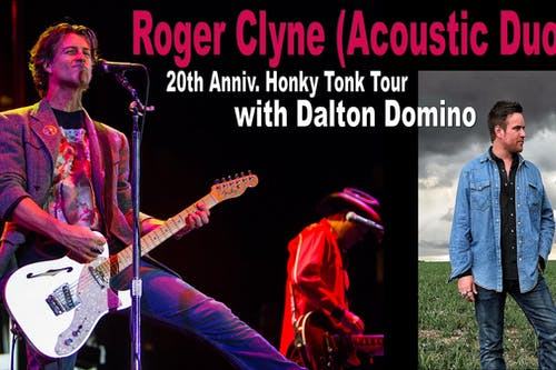 Roger Clyne (Acoustic Duo) w/ Dalton Domino  - 20th Anniv. Honky Tonk Tour