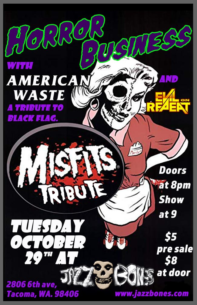 Horror Business (Misfits Tribute)//American Waste(Black Flag Tribute)