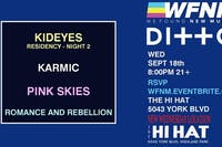 KID EYES (Night Two), KARMIC, Pink Skies, Romance and Rebellion