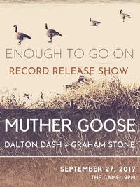 Muther Goose Record Release with Dalton Dash and Graham Stone