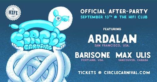 Circle Day 1 After Party w/ Ardalan, Barisone & Max Ulis