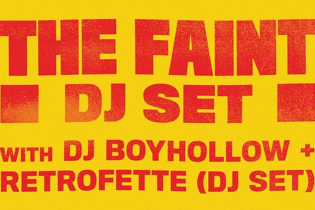 The Faint (DJ Set)