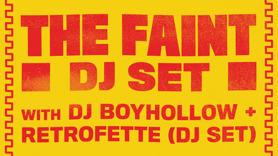 The Faint (DJ Set)