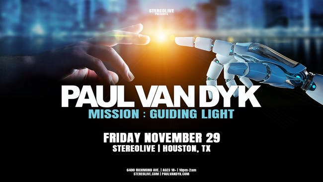 Paul van Dyk in Houston | Mission Guiding Light Tour