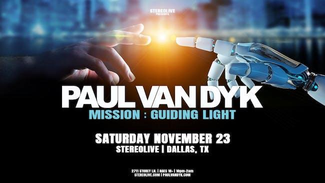 Paul van Dyk in Dallas   Mission Guiding Light Tour