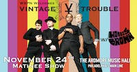Vintage Trouble w/ Hollis Brown