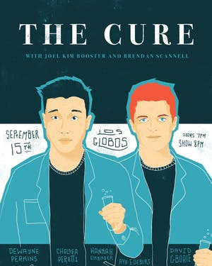 The Cure with Brendan Scannell & Joel Kim Booster