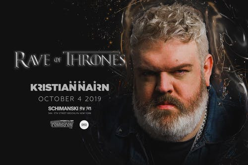 RAVE OF THRONES with Kristian Nairn