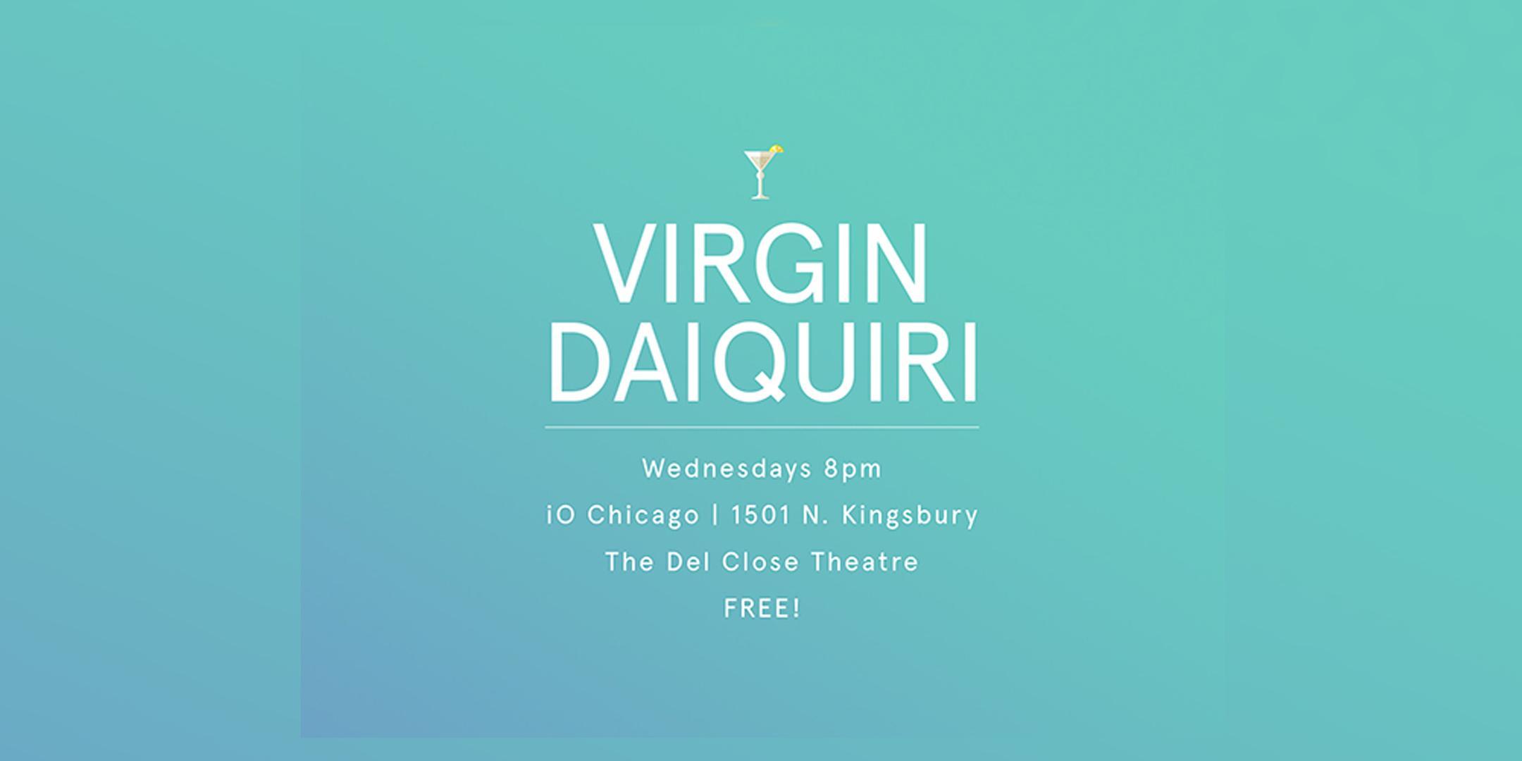 Virgin Daiquiri, the Harold Team Mean Streak