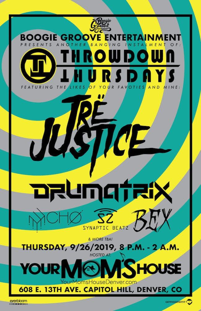 Tre Justice w/ Drumatrix // ECHO // Synaptic Beatz // BEX