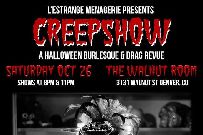 CreepShow: A Halloween Burlesque & Drag Revue