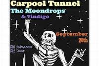 Carpool Tunnel, Westpark & The Moondrops with Vindigo