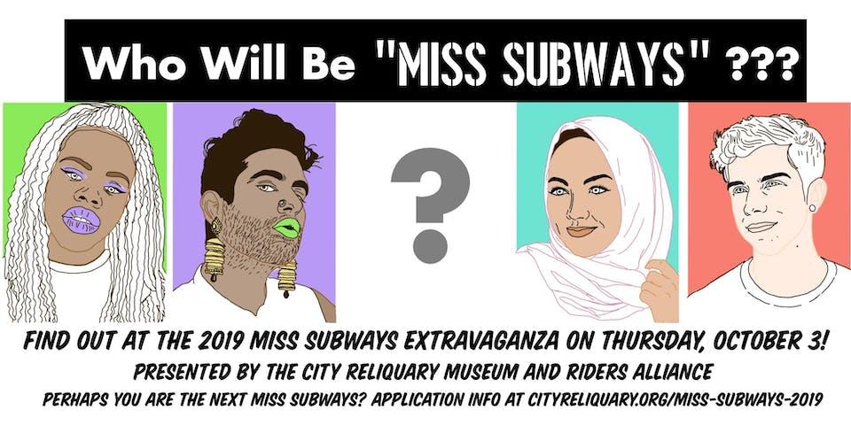 The 3rd Annual Miss Subways Extravaganza