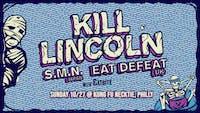 Kill Lincoln ~ S.M.N. ~ Eat Defeat ~ Catbite