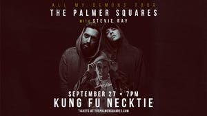 The Palmer Squares ~ Stevie Ray ~ Rowdy City ~ Kris Gears
