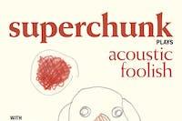 "SUPERCHUNK Plays ""Foolish"": A 25th Anniversary Acoustic Performance"